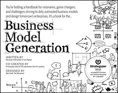 Booktopia has Business Model Generation, A Handbook for Visionaries, Game Changers, and Challengers : Edition by Alexander Osterwalder. Buy a discounted Paperback of Business Model Generation online from Australia's leading online bookstore. Got Books, Books To Read, Value Proposition Canvas, Modelo Canvas, Proposition De Valeur, Business Model Canvas, Start Ups, Lectures, What To Read