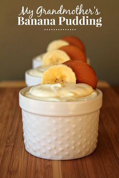 My Grandmother's Recipes: Banana Pudding