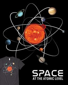 really cool depiction of the solar system as an atom...totally a cool tattoo idea