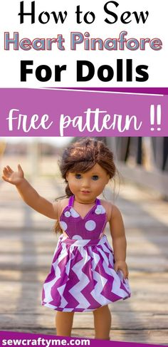Diy Sewing Projects, Sewing Tutorials, Sewing Crafts, Doll Sewing Patterns, Doll Clothes Patterns, Child Doll, Boy Doll, Pinafore Pattern, American Girl Clothes