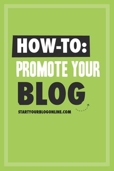 How to promote your blog: http://www.startyourblogonline.com/easy-ways-promote-blog/