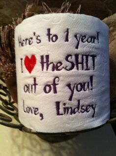 Custom Embroidered Toilet Paper for 1st Paper by TootsiesGirls, $12.00 · Boyfriend IdeasBoyfriend StuffAnniversary Ideas BoyfriendDiy Gifts ...