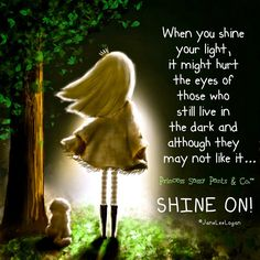 Shine your light in me O Lord! Sassy Quotes, Cute Quotes, Great Quotes, Inspirational Quotes, Short Quotes, Uplifting Quotes, Motivational Quotes, Shine Your Light, Sassy Pants