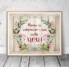 Home is Wherever I'm With You Printable  INSTANT by MSdesignart