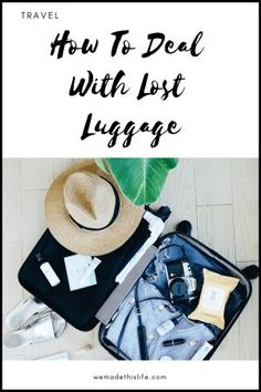 How To Deal With Lost Luggage - We Made This Life