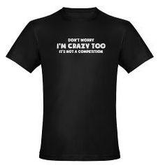 Im Crazy(dark) T-Shirt