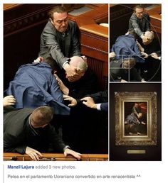 'The Golden Ratio Someone took a candid photo of a fight in Ukranian Parliament that is as well-composed as the best renaissance art. Memes Arte, Classical Art Memes, Renaissance Kunst, Renaissance Paintings, Italian Renaissance, Renaissance Artists, Caravaggio, Best Funny Pictures, Funny Photos
