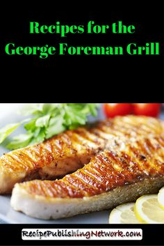 How to cook a frozen hamburger patty on a george foreman for George foreman grill fish