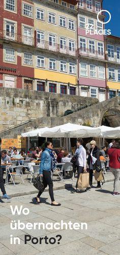 Porto Hotel-Tipps: Wo übernachten in Porto? Wir empfehlen!