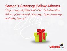 "Atheist Season's Greetings #atheist ""christmas"" by The Celestial Teapot magazine. Check out www.facebook.com/celestialtpot"