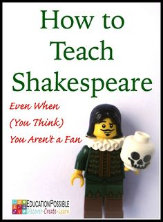 I have always enjoyed classic literature, inspiring stories from history, and great works of art. Until recently, however, I did not consider myself a fan of Shakespeare. Perhaps my displeasure with Shakespeare can be traced Teaching Theatre, Teaching Reading, Teaching Ideas, Teaching Literature, Teaching Supplies, Reading Games, Drama Teacher, Drama Class, Homeschool High School