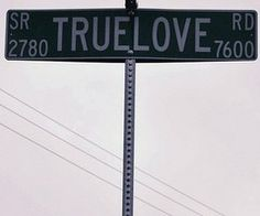 All the cool street names are always in the ghetto. Give Me A Sign, Give It To Me, Romance Puro, What's True Love, My Love, Street Names, You Make Me Happy, Pick Up Lines, Street Signs