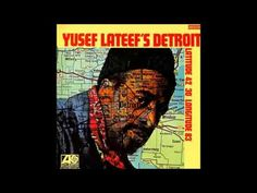 Yusef Lateef's Detroit Latitude 42° 30' Longitude 83° LP
