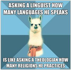 You're a linguist? So how many languages do you speak?