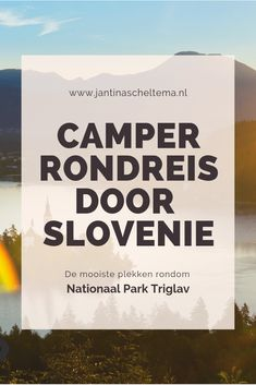 Camper route door Slovenie - 7/10 dagen - JantinaScheltema.nl Places To Travel, Places To Go, Bohinj, Eurotrip, Future Travel, Paragliding, Eastern Europe, Campervan, Slovenia