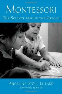 Montessori: The Science Behind the Genius by Angeline Stoll Lillard, http://www.amazon.com/dp/019536936X/ref=cm_sw_r_pi_dp_5kx2pb19X0BDM