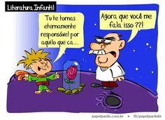 Será que Lula leu o Pequeno Principe?