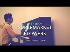 Ed Sheeran - Supermarket Flowers (Piano Cover + Sheets) - YouTube