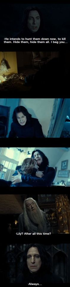 Alan Rickman was such a fantastic actor and portrayed an amazing Snape.