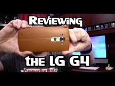 7 Reasons I Like the LG G4 (Review)