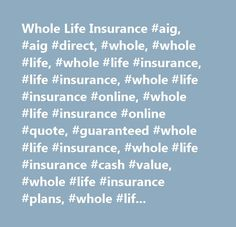 Online Whole Life Insurance Quotes Amazing Whole Life Vsterm There's A Clear Winner Here Auto Insurance