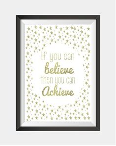 """Real foil gold wall art print in white & gold """"If you can believe"""" Inspirational Quote by GlitzyPrints on Etsy Nursery Prints, Wall Art Prints, Invitation Design, Invitations, Gold Wall Art, Personalised Prints, Gold Foil Print, Unique Wall Art, Kids Prints"""
