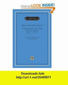 Genealogy of the Pagan Gods, Volume 1  I-V (I Tatti Renaissance Library) (9780674057104) Giovanni Boccaccio, Jon Solomon , ISBN-10: 0674057104  , ISBN-13: 978-0674057104 ,  , tutorials , pdf , ebook , torrent , downloads , rapidshare , filesonic , hotfile , megaupload , fileserve
