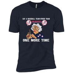 Say A Baseball Team Other Than New York Yankees T Shirts – Best Funny Store Yankees T Shirt, New York Yankees Baseball, Baseball Field Dimensions, Time T, Cool Store, Cool Shirts, Sayings, Mens Tops, Funny