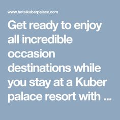Get ready to enjoy all incredible occasion destinations while you stay at a Kuber palace resort with all the facilities. The scenic view of beach from your balcony and the poignant morning with the birds tweeting by your window are something which you would not want to miss.