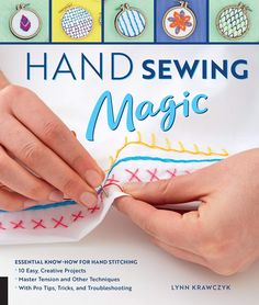 Hand Sewing Magic Book Review - Crafty Tutorials