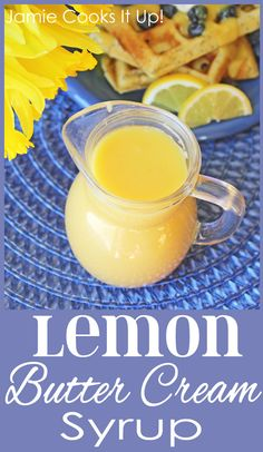 Lemon Butter Cream Syrup, perfect to pour over blueberry pancakes, waffles or crepes. Would make a great addition to Mothers Day Brunch. Dessert Sauces, Dessert Recipes, Drink Recipes, Chutney, Pickles, Cake Candy, Salsa Dulce, Homemade Syrup, Homemade Butter