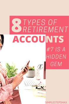 Don't get overwhelmed by the different types of retirement accounts available to you. Learn about the different individual retirement account options. Option #7 is the best! #retirement #financialtips #investing #moneytips