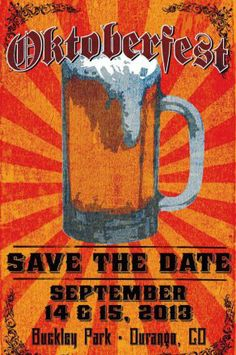 Durango #Oktoberfest #Colorado Poster. More at http://www.gaccco.org/en/cultural/oktoberfest-in-colorado/