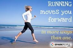 #Running moves you forward in more ways than one | via @SparkPeople #motivation #quote #runner #run