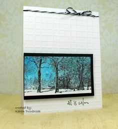 FS312, All is Calm by k dunbrook - Cards and Paper Crafts at Splitcoaststampers