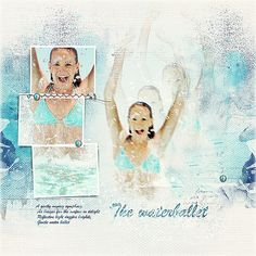 The waterballet is a digital scrapbook page that I (Margje) made with: Travel Template Album No. 3   ArtPlay Palette H2O   All Anna Aspnes