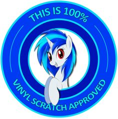 Vinyl Scratch Approved