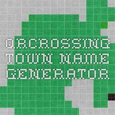 QRCrossing - Town Name Generator