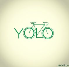 #YOLO - You Only Live Once, spend it #cycling#with# Madame Velo