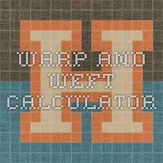 Warp and Weft Calculator