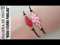 DIY PULSERAS NUDO ETERNO PAREJAS | COMO HACER PULSERAS DE HILO INFINITO | FRIENDSHIP BRACELETS - YouTube Braided Bracelets, Paracord Bracelets, Macrame Tutorial, Bracelet Tutorial, Macrame Jewelry, Macrame Bracelets, Bracelet Crafts, Jewelry Crafts, Beaded Beads