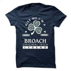 BROACH - KISS ME IM Team - #oversized tshirt #sweater for fall. I WANT THIS => https://www.sunfrog.com/Valentines/-BROACH--KISS-ME-IM-Team.html?68278