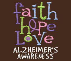 Faith Hope Love Alzheimer's Awareness Shirts | WorkPlacePro Alzheimers Awareness, Faith Hope Love, Brain, Crafts, Shirts, The Brain, Manualidades, Handmade Crafts, Dress Shirts