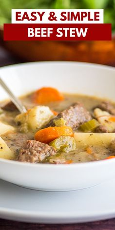 This hearty Simple Beef Stew is made completely from scratch with beef chuck roast and fresh vegetables, just like Mom used to make it.