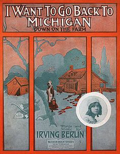 not the U of M song I was searching for, but who knew Irving Berlin had that title first