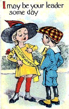 Postcard illustrations of the years 1900 – from the propaganda used against the women's suffrage and the suffragettes. These images are from the collections of professors Catherine H. Palczewski and June Purvis.