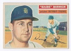1956 Topps #84 Babe Birrer Rookie Card Detroit Tigers Vintage Baseball Card by Topps. $9.99. Quickly and securely shipped in a toploader and bubble envelope.