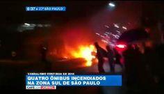 Galdino Saquarema Noticia: Quatro ônibus são incendiados na zona sul de SP