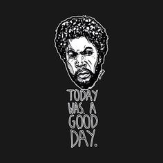 Mark Bernard - Ice Cube - Today was a Good Day Rap Quote |(@sketchnkustom) | Twitter