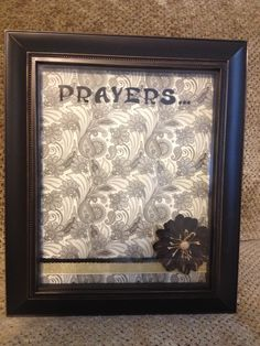 Prayer board. Select photo frame and coordinating vellum or scrapbook paper. Add embellishments of choice and letter stickers to paper. Place in frame and use dry erase marker on glass to write.